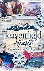 Heavenfield Hearts - Eingeschneit mit Mr. Right